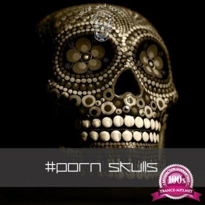 Skull & Bones - Porn Skulls (2019)