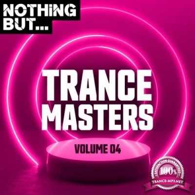 Nothing But... Trance Masters Vol 04 (2019)