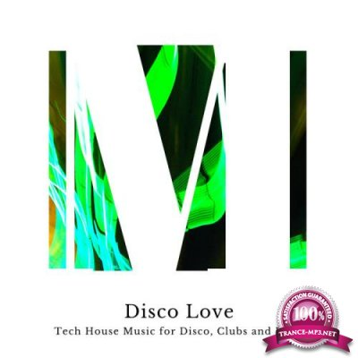 Disco Love - Tech House Music For Disco, Clubs And Bars (2019)
