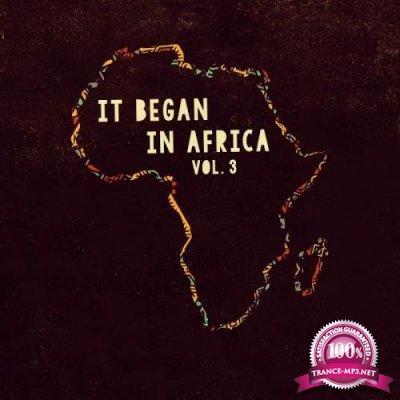 It Began in Africa, Vol. 3 (Short Edits) (2019)