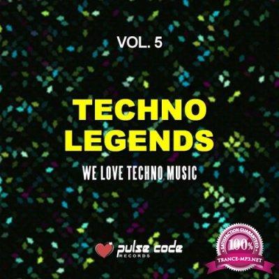 Techno Legends, Vol. 5 (We Love Techno Music) (2019)