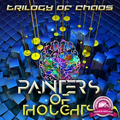 Painters Of Thoughts - Trilogy Of Chaos (2019)