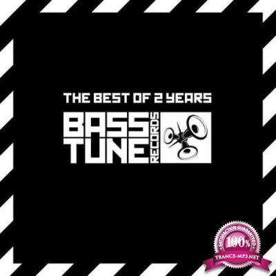 The Best of 2 Years Bass Tune Records (2019)