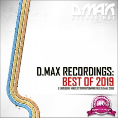 Bryan Summerville & Dave Cold - D MAX Recordings: Best Of 2019 (2019)