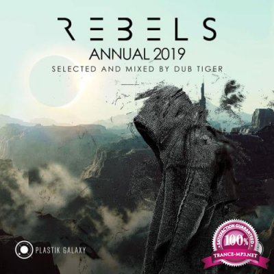 Rebels Annual 2019 (Selected & Mixed by Dub Tiger) (2019)