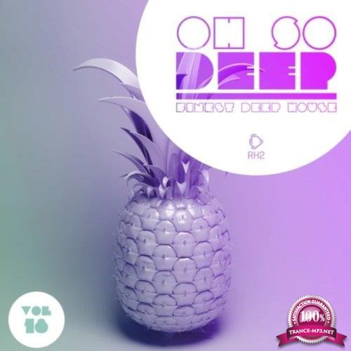 Oh so Deep - Finest Deep House, Vol. 18 (2020)