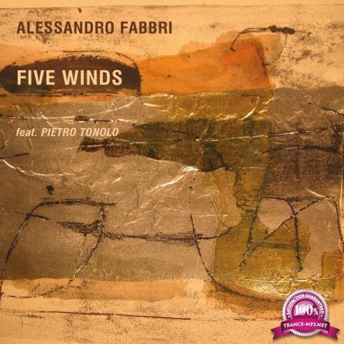 Alessandro Fabbri - Five Winds (feat. Pietro Tonolo) (2019)