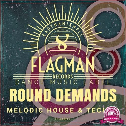 Round Demands Melodic House & Techno (2020)