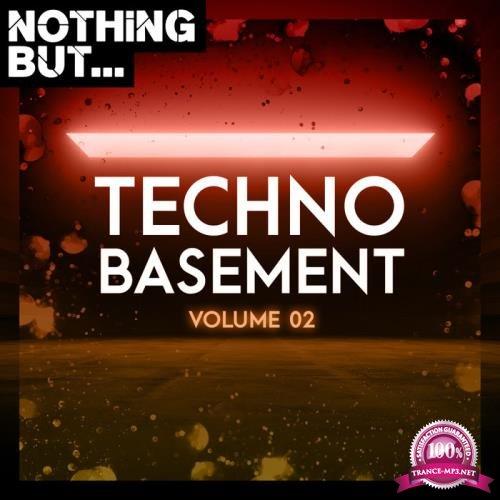 Nothing But... Techno Basement, Vol. 02 (2020)