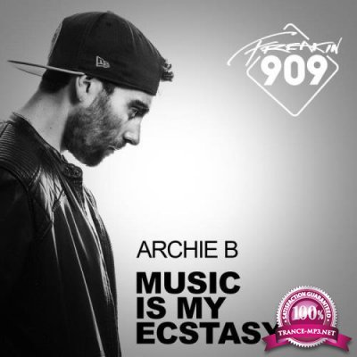 Archie B - Music Is My Ecstasy (2019)