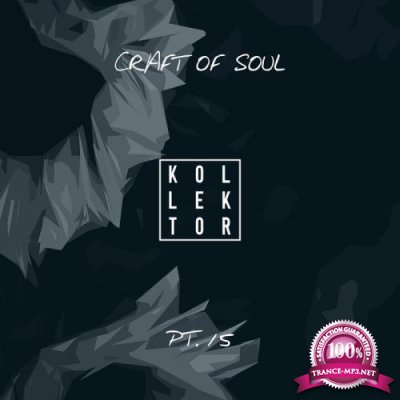 Craft Of Soul Part 15 (2020)