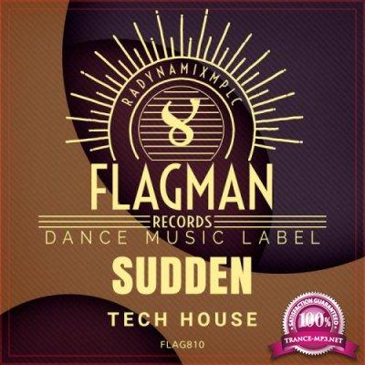 Flagman - Sudden Tech House (2020)
