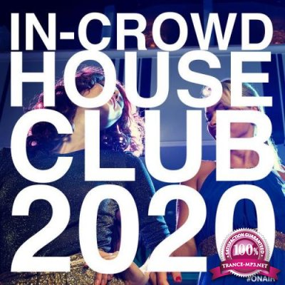 On Air - In-Crowd House Club 2020 (2020)