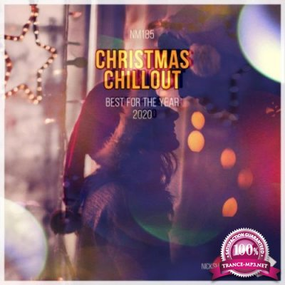 Christmas Chillout: Best for the Year 2020 (2020)