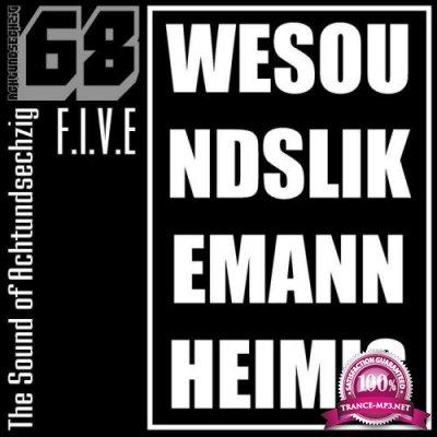 The Sound Of Achtundsechzig: Wesoundslikemannheimis Vol 5 (2020)