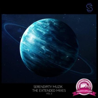 Serendipity Muzik - The Extended Mixes Vol 2 (2020)