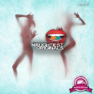 6th Selection Of The Naughtiest Originals (2020)