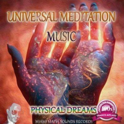 Physical Dreams - Universal Meditation Music (2020)