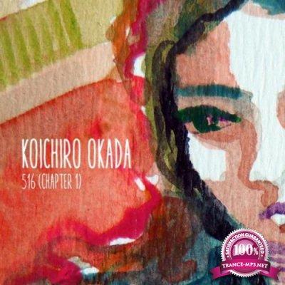 Koichiro Okada - 516 (Chapter 1) (2020)