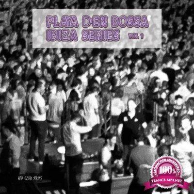 Playa D'en Bossa Ibiza Series, Vol. 1 (2020)