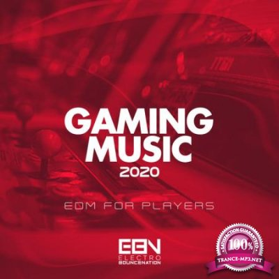 Gaming Music 2020: EDM For Players (2020)