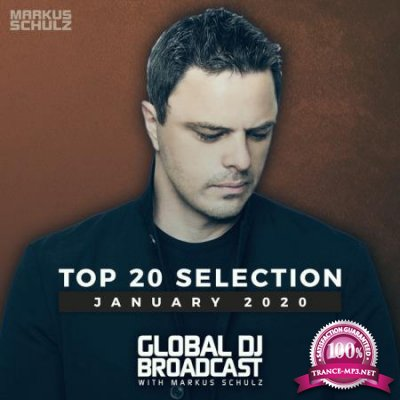 Markus Schulz - Global DJ Broadcast: Top 20 January 2020 (2020)