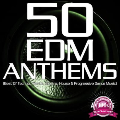 50 EDM Anthems (Best of Techno, Trance, Electro, House & Progressive Dance Music) (2020)
