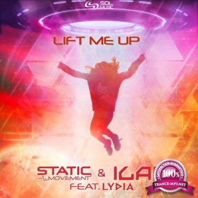 Static Movement & Ilai & Lydia - Lift Me Up (Single) (2020)