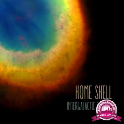 Home Shell - Intergalactic Space (2020)