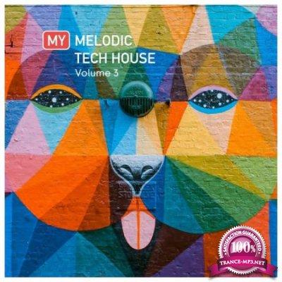 My Melodic Tech House Vol 3 (2020)