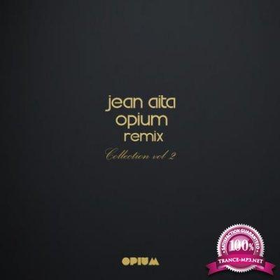 Jean Aita Opium Remix Collection, Vol. 2 (2020)