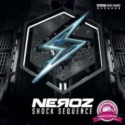 Neroz - Shock Sequence (2020)