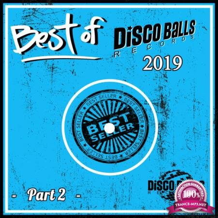 Best Of Disco Balls Records 2019  Part 2 (2020)