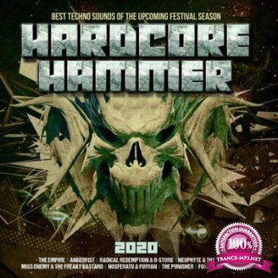 Hardcore Hammer 2020 - Best Techno Sounds Of The Upcoming (2020)