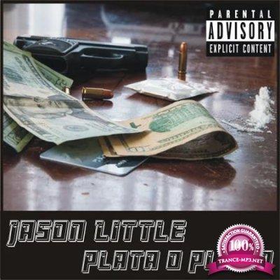 Jason Little - Plata O Plomo (2020)