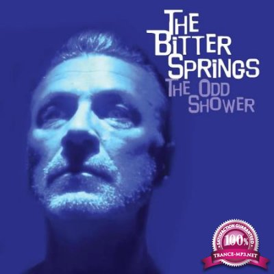 The Bitter Springs - The Odd Shower (2020)