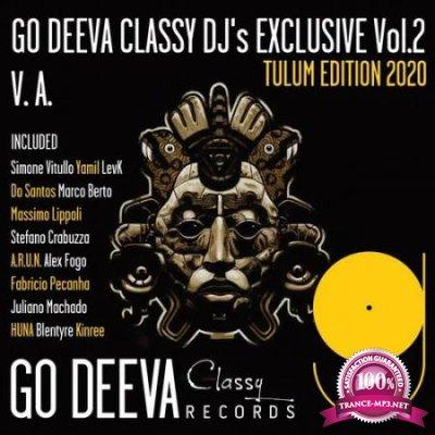 Go Deeva Classy Dj's Exclusive Vol.2 (Tulum Edition 2020) (2020)
