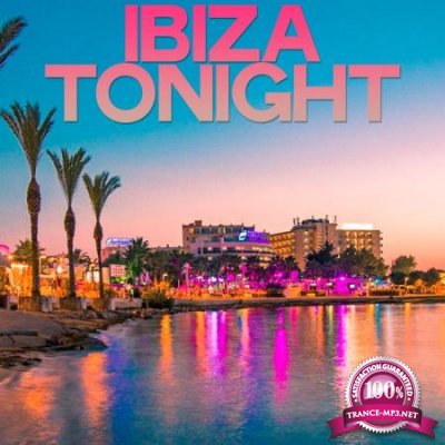 Ibiza Tonight (Best House Selection Ibiza) (2020)