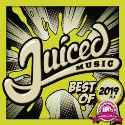 Juiced Music Best Of 2019 Pt 3 (2020)