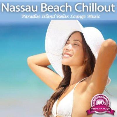 Nassau Beach Chillout (Paradise Island Relax Lounge Music) (2020)