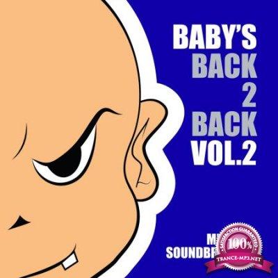 Babys Back 2 Back Volume 2 (Mixed by Soundbreakerz) (2020)