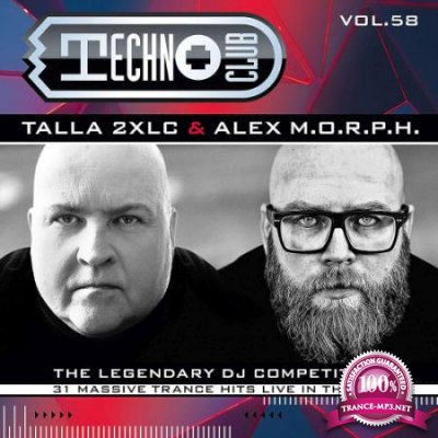 Techno Club Vol. 58 - Mixed by Talla 2XLC & Alex M.O.R.P.H. [2CD] (2020) FLAC