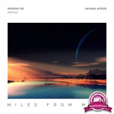 Miles From Mars: Mission 02 (2020)