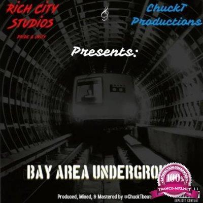 Chuckt - Bay Area Underground (2020)