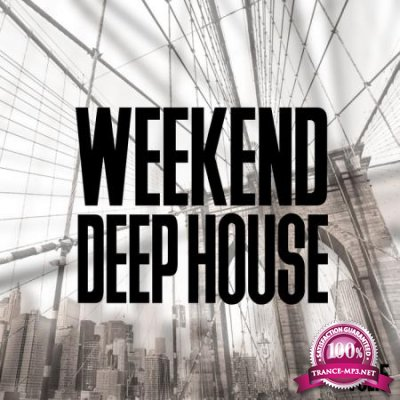 Weekend Deep House, Vol. 5 (2020)