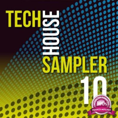 Tech House Sampler, Vol. 10 (2020)