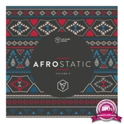 Voltaire Music Pres.: Afrostatic Vol 6 (2020)