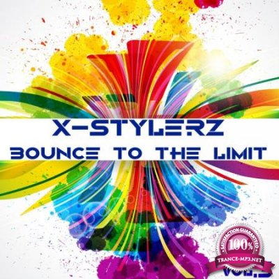 X-Stylerz, Vol. 3 (Bounce To The Limit) (2020)