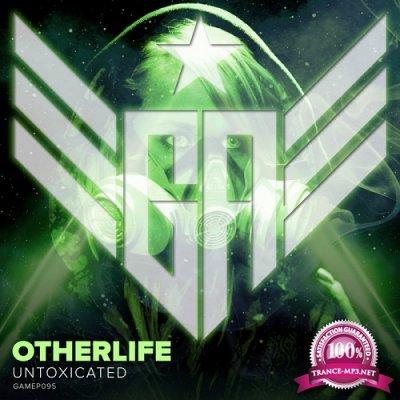 OtherLife - Untoxicated (Single) (2020)