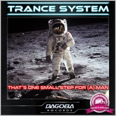 Trance System - That's One Small Step For (A) Man (Single) (2020)
